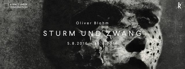 Oliver Blohm: Sturm und Zwang