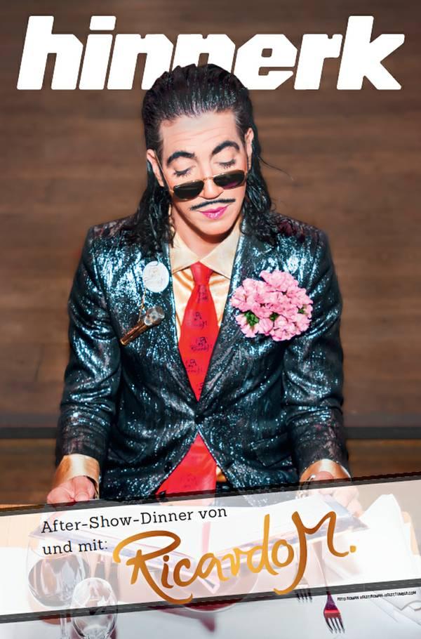 After-Show-Dinner von und mit Ricardo M.