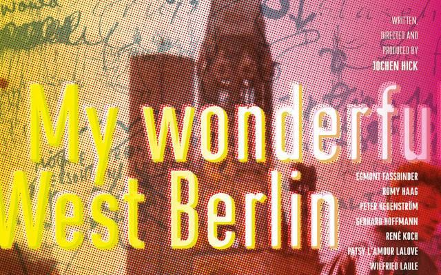 Mein wunderbares West-Berlin
