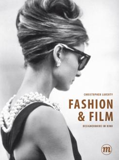Fashion & Film« - Designermode im Kino (Midas Collection)