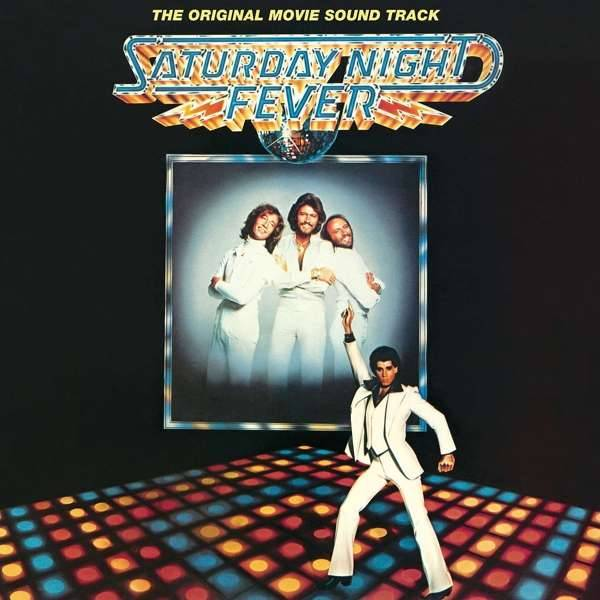 Saturday Night Fever Bee Gees