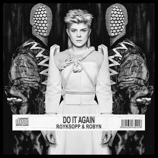 Do It Again – Röyksopp und Robyn