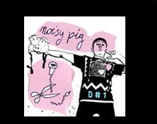 Noisy Pig