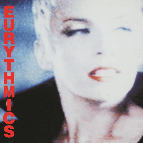 Eurythmics Be Yourself Tonight Annie Lennox