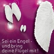 """""""Sei ein Engel, bring deine Flügel mit!"""""""