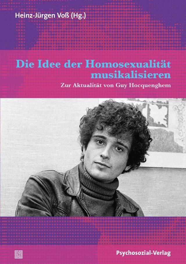 Die Idee der Homosexualität musikalisieren