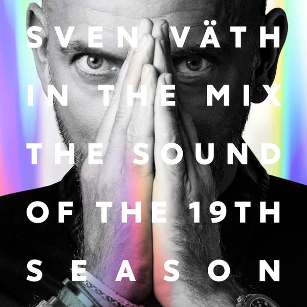 The Sound of the 19th Season by Sven Väth