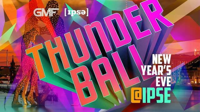 GMF PRESENTS THUNDER BALL