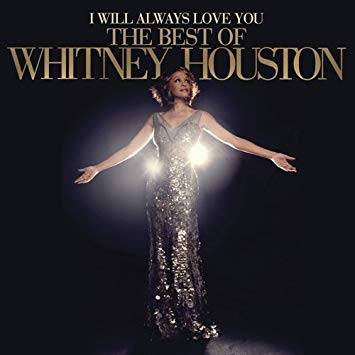 I Will Always Love You – The Best of Whitney Houston