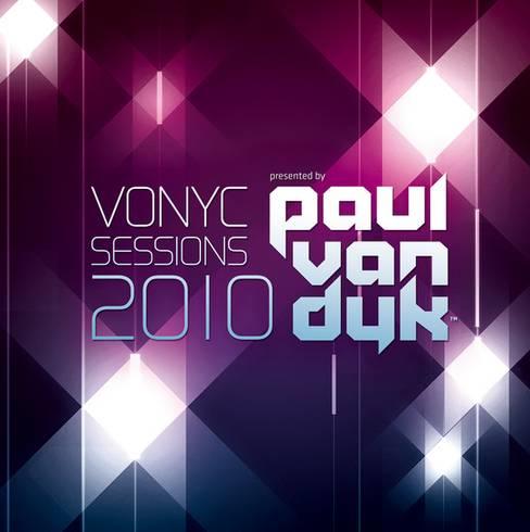 VONYC Sessions 2010 presented by Paul van Dyk