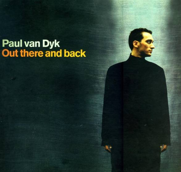 Paul Van Dyk Out There And Back