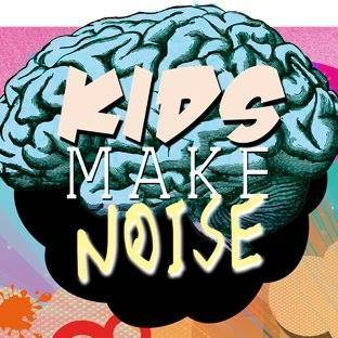 Kids Make Noise