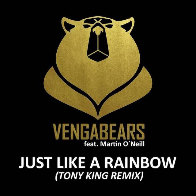Vengabears ft Martin O Neill - Just Like A Rainbow
