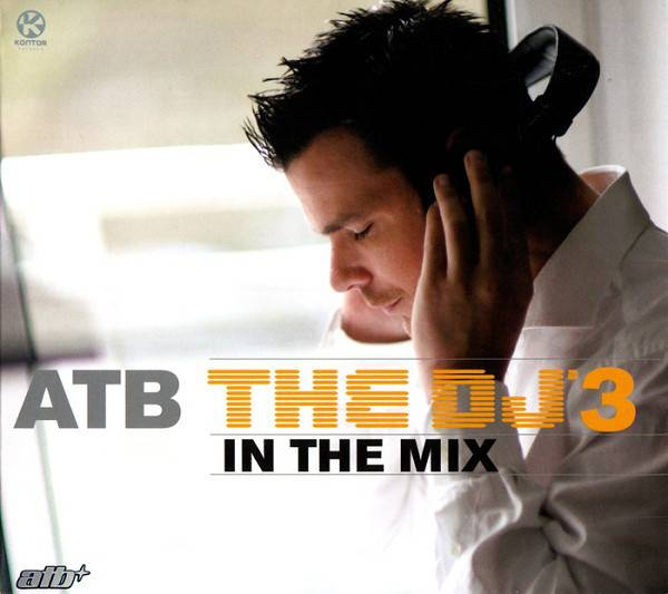 ATB: The DJ 3 – In the Mix