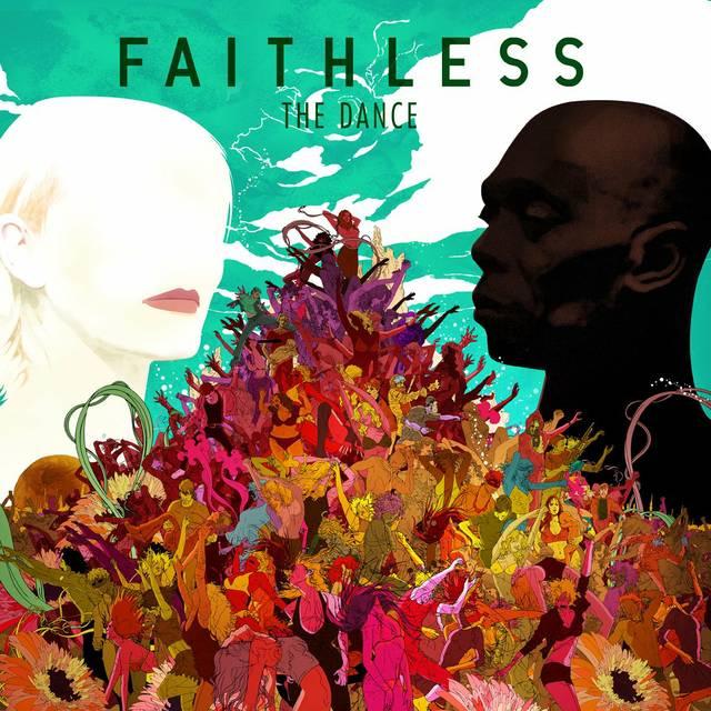 """Faithless """"The Dance"""""""