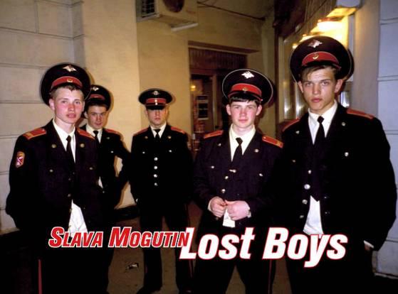 SLAVA MOGUTIN, LOST BOYS