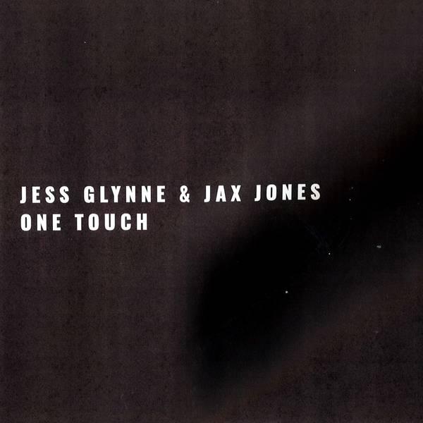 """""""One Touch"""" von Jess Glynne & Jax Jones"""