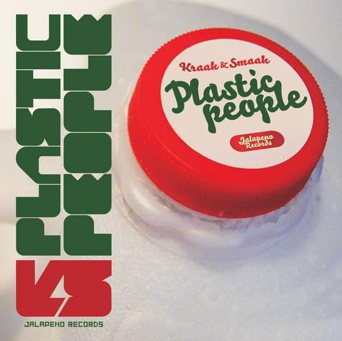 """Kraak & Smaak """"Plastic People"""""""