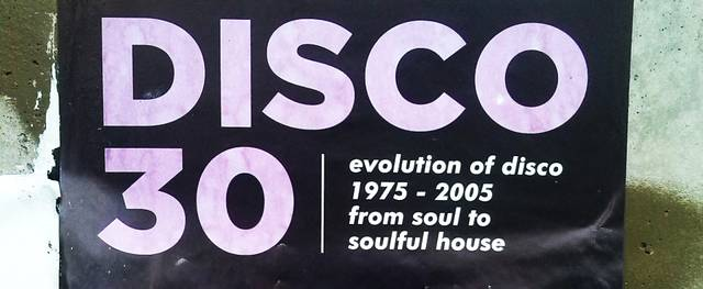 DISCO 30 – evolution of disco 1975 – 2005 – from soul to soulful house