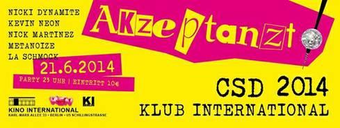 21.6., CSD 2014 – KI BERLIN & KEN, KARL-MARX-ALLEE 33, U SCHILLINGBRÜCKE, 23 UHR