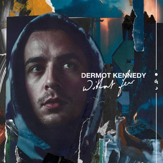 Dermot Kennedy Without Fear.png