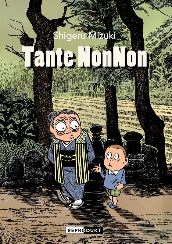 Shigeru Mizuki - Tante NonNon, Reprodukt Verlag, 2019.jpg