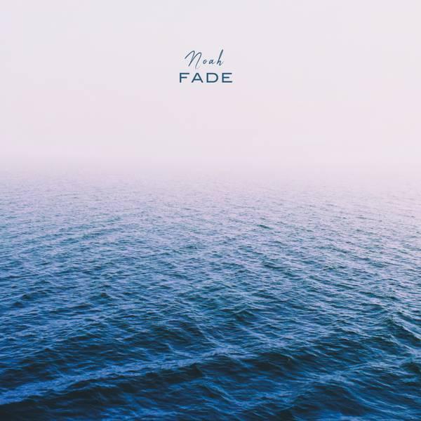 Fade-Noah-Cover.jpg