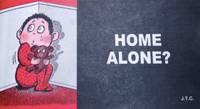 Home alone JTC