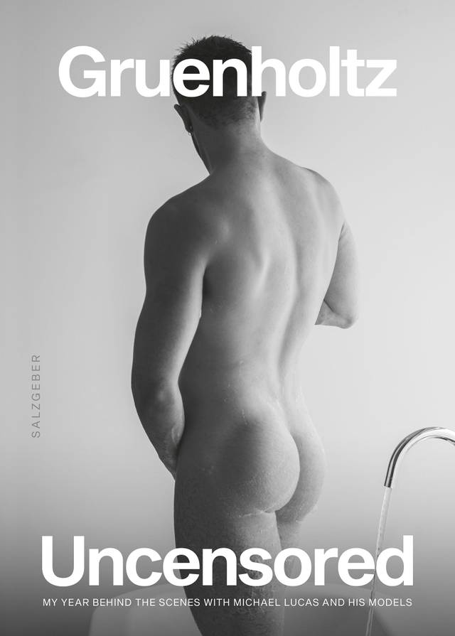 Uncensored — My Year Behind The Scenes With Michael Lucas and His Models