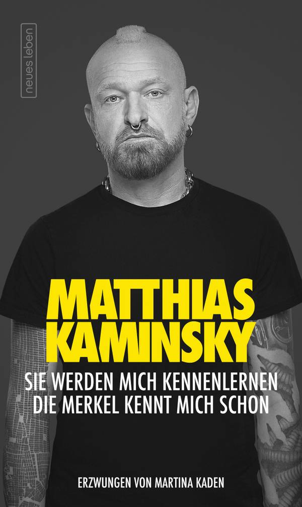 """Matthias Kaminsky """"Sie werden mich kennenlernen – Die Merkel kennt mich schon"""""""
