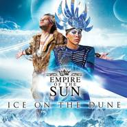 "Aktuelle CD: Empire of the Sun ""Ice On The Dune"""