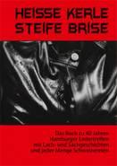 HEISSE KERLE – STEIFE BRISE, 88 SEITEN, HARDCOVER, 20 EURO, ISBN 978-3-00-042563-9