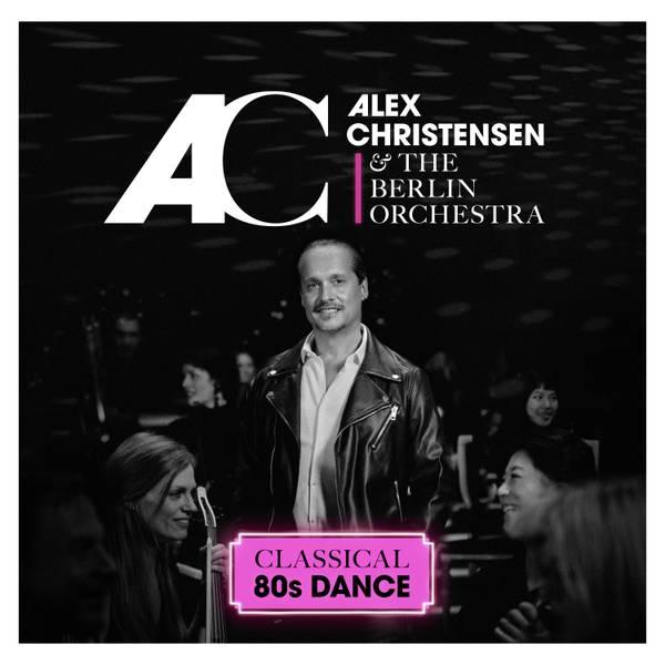 0_Alex Christensen_Classical80sDance_Albumcover.jpg