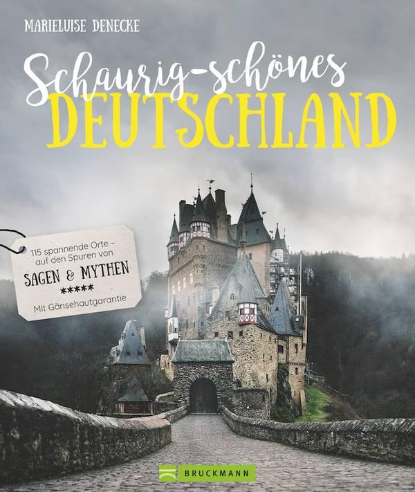 """""""Schaurig-schönes Deutschland"""" von Marieluise Denecke"""