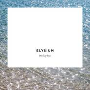 "Aktuelle CD: Pet Shop Boys ""Elysium"" (Parlophone/EMI)"