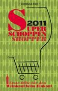 WWW.SUPERSCHOPPENSHOPPER.DE