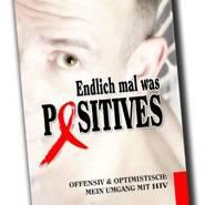 © WWW.ENDLICH-MAL-WAS-POSITIVES.DE