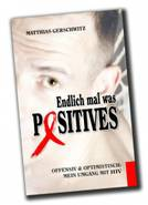 WWW.ENDLICH-MAL-WAS-POSITIVES.DE