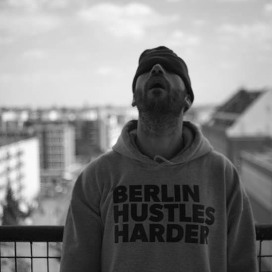 Berlin Hustles Harder Yunus Roy Imer / Ferhat Topraklar